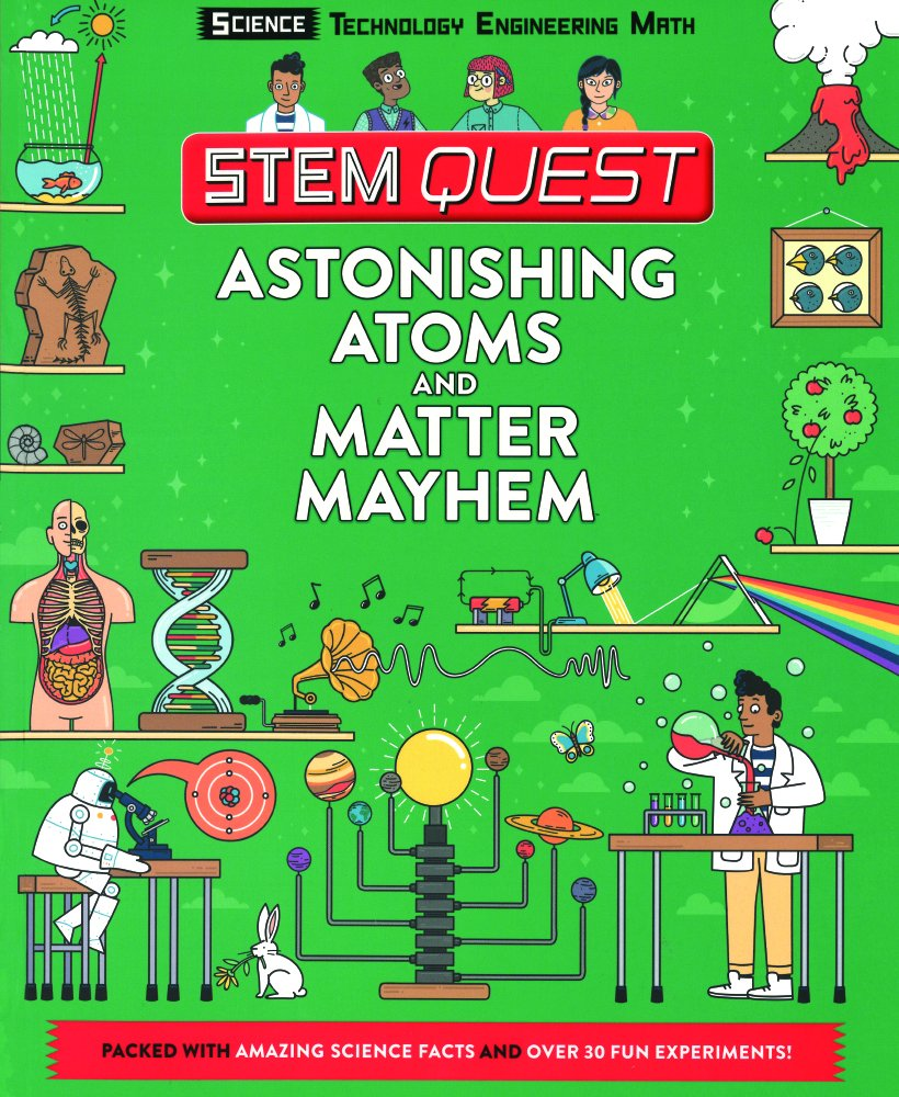 Astonishing Atoms And Matter Mayhem (Turtleback School & Library Binding Edition) (Stem Quest) PDF