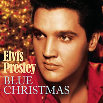 blue christmas - Blue Christmas By Elvis Presley