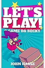 Let's Play! O Game da Becky eBook Kindle