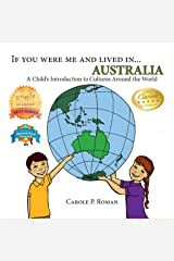 If You Were Me and Lived in... Australia: A Child's Introduction to Cultures Around the World Kindle Edition