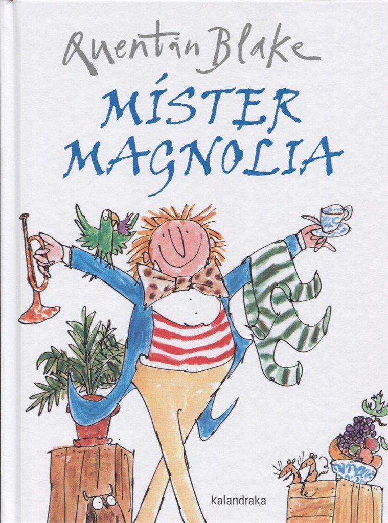 SPA-MISTER MAGNOLIA (libros para soñar)