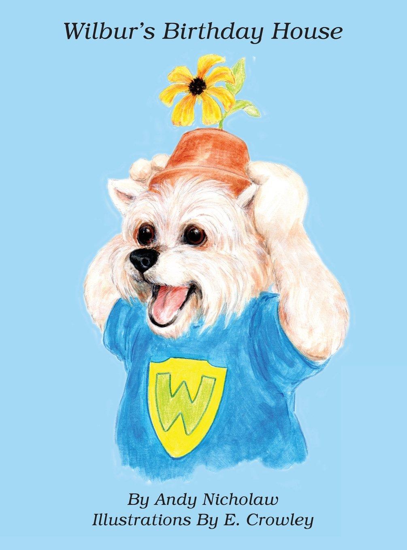 Read Online Wilbur's Birthday House ebook