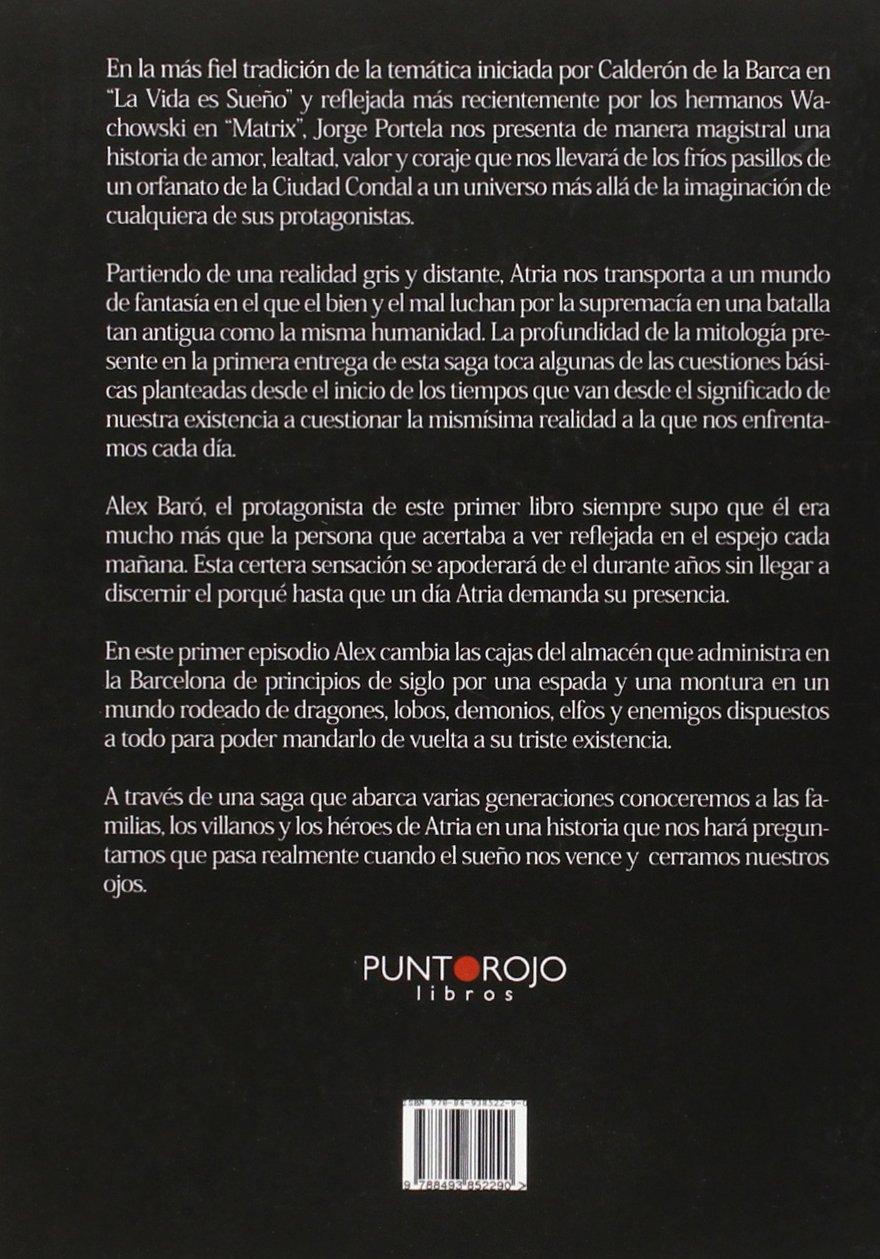 Atria: El Comienzo De La Luz (Spanish Edition): Jorge Portela Giner: 9788493852290: Amazon.com: Books