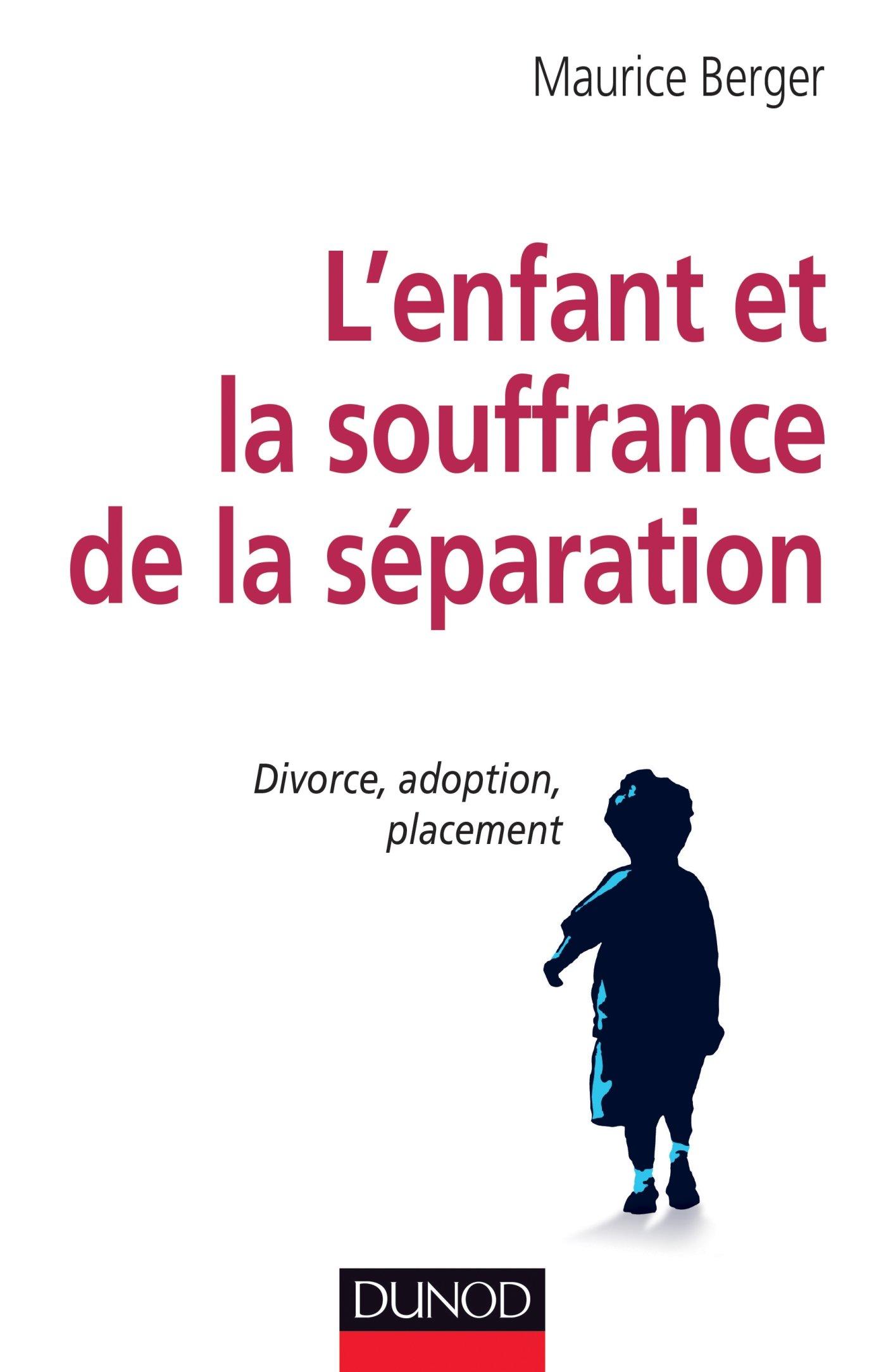 Amazon Fr L Enfant Et La Souffrance De La Separation