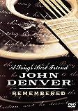 A Song's Best Friend - John Denver Remembered