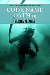 Code Name Oath 19 (Secret Warfare & Counter-terrorism Operations Book 30) Kindle Edition