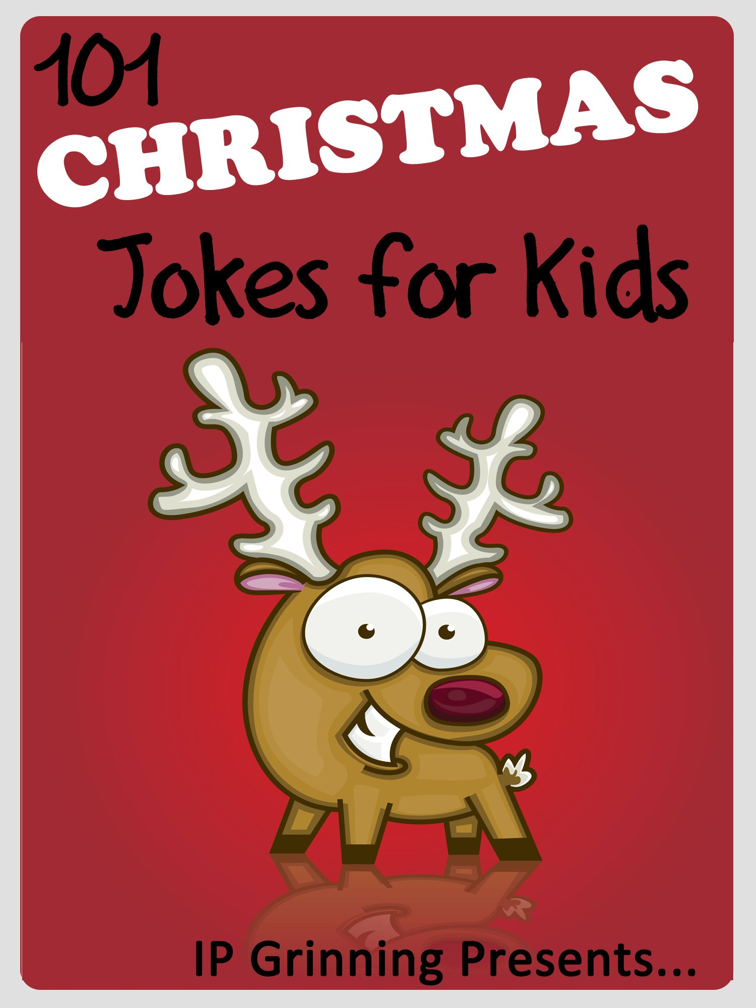 101 Christmas Jokes for Kids. Short, Funny, Clean and Corny Kid\'s ...