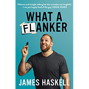What a Flanker: The funniest sports biography you'll ever read