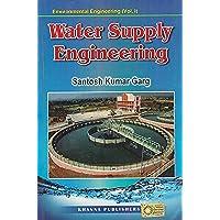 Environmental Engineering Water Supply Engineering - Vol.1
