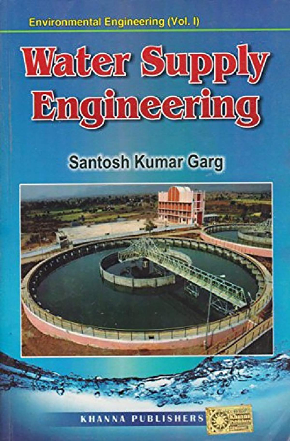 Buy Environmental Engineering Water Supply Engineering - Vol.1 Book Online at Low Prices in India | Environmental Engineering Water Supply Engineering - Vol.1 Reviews & Ratings - Amazon.in