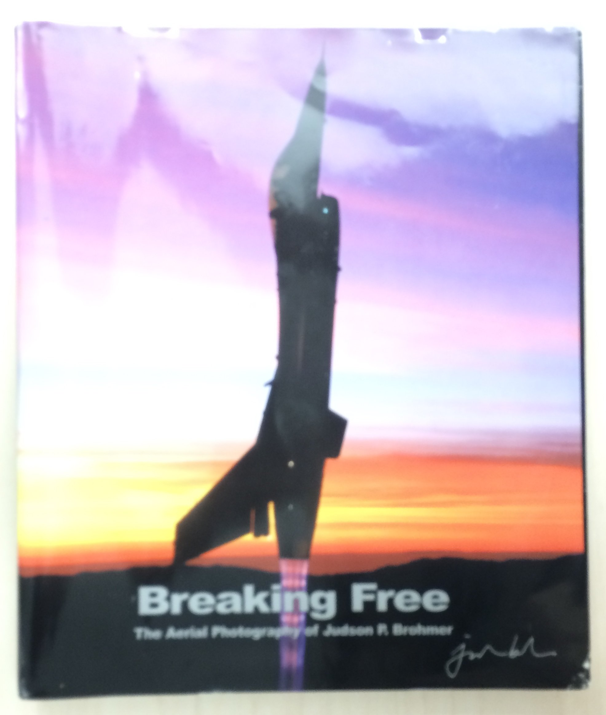 Breaking Free: The Aerial Photography of Judson P. Brohmer