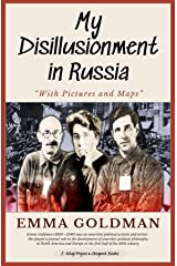 "My Disillusionment in Russia: ""With Pictures and Maps"" Kindle Edition"