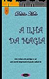 A Ilha da Magia (Deixa Eu Te Contar Livro 3)