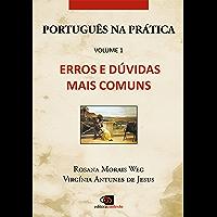 Português na Prática - Vol.1 - Erros e dúvidas mais comuns