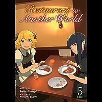 Restaurant to Another World (Light Novel) Vol. 5
