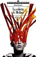 La Cabeza De Medusa (Libros Para Jóvenes -