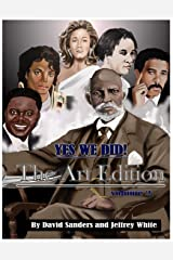 Yes We Did! The Art Edition (Volume 2) Paperback