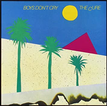 Cure - Boys Don't Cry - Amazon.com Music