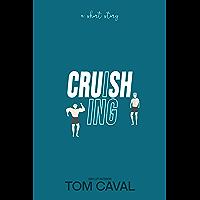 Cruishing: A Short Story (English Edition)