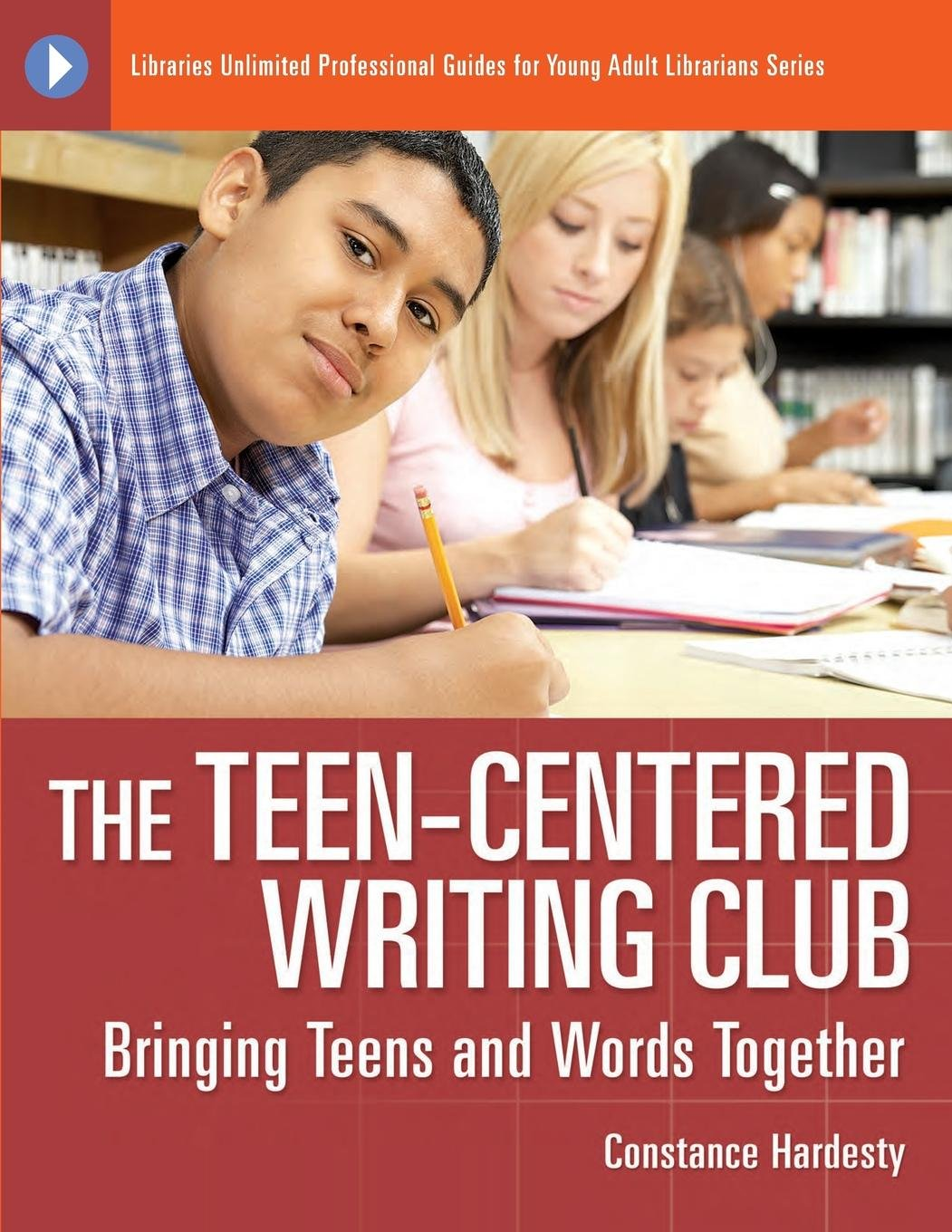 Download The Teen-Centered Writing Club: Bringing Teens and Words Together (Libraries Unlimited Professional Guides for Young Adult Librarians Series) pdf epub