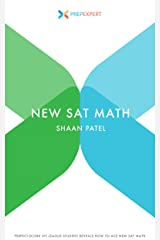 Prep Expert New SAT Math: Perfect-Score Ivy League Student Reveals How To Ace New SAT Math (2016 Redesigned New SAT Prep Book 5) Kindle Edition