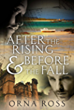 After The Rising & Before The Fall: An Irish Family Saga (The Irish Trilogy)
