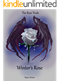 Winter's Rose (The Rose Trials Book 1)