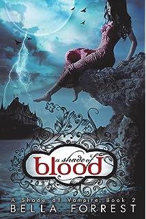 Amazon com: A Shade Of Vampire (9781481280761): Bella