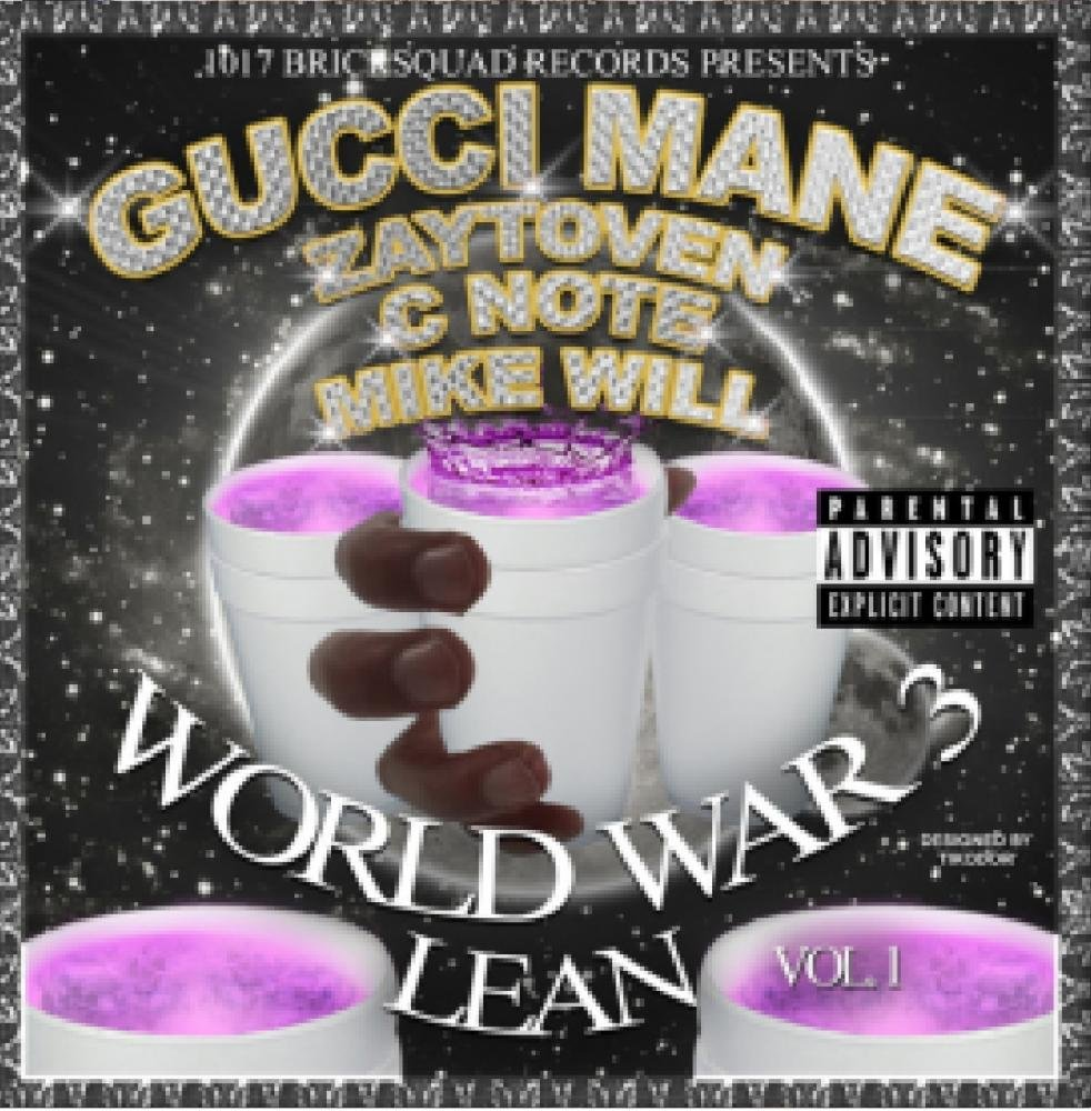 Gucci Mane - World War 3 Lean Mixtape - Amazon com Music