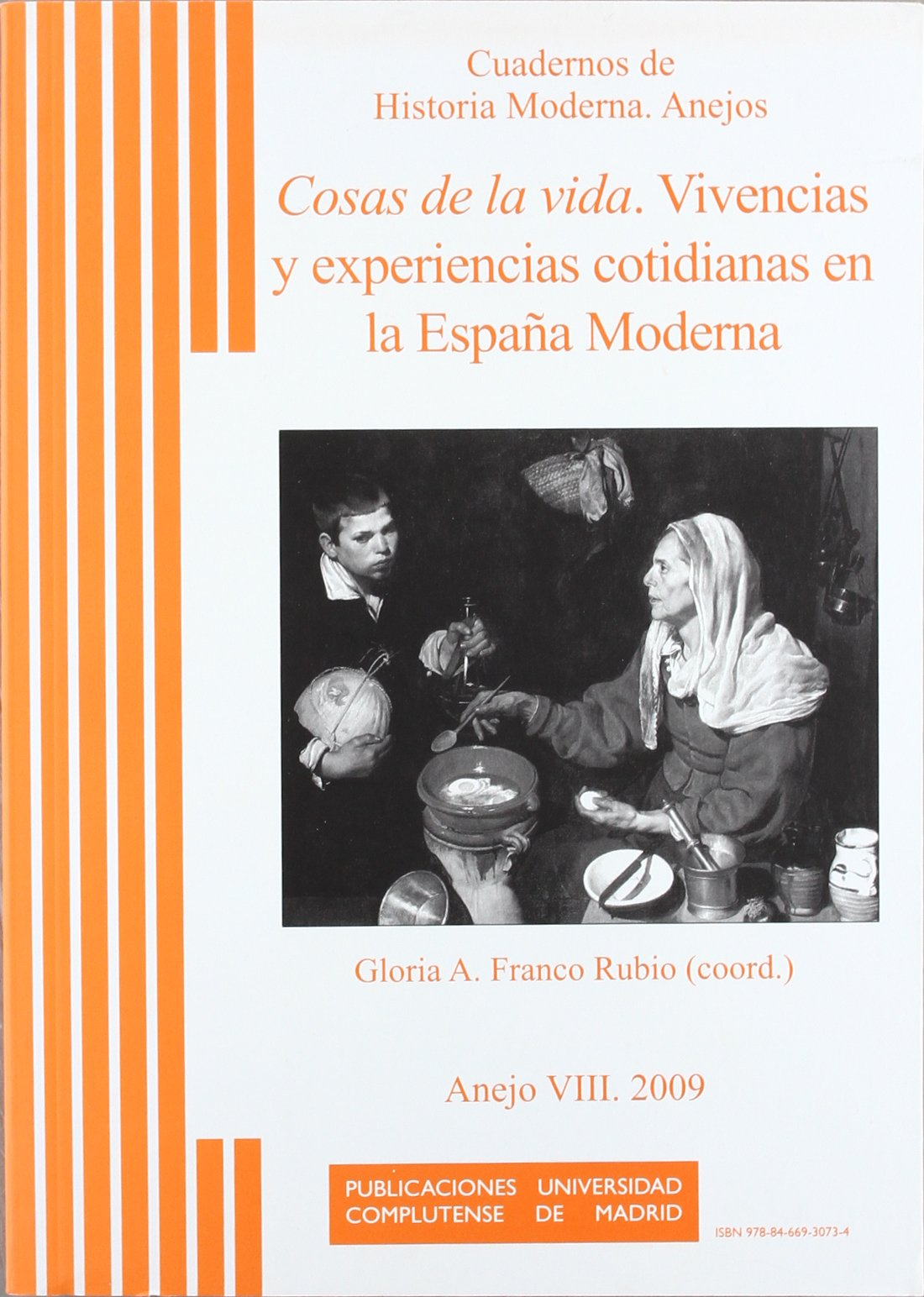 Cosas de la vida: Vivencias y experiencias cotidianas en la España ...