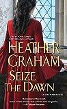 Seize the Dawn (Graham Novel)