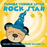 Lullaby Versions of Disney Classics V2