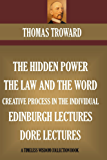 Five Book Collection: The Hidden Power, The Law And The Word, Edinburgh & Dore Lectures, The Creative Process In The Individual (Timeless Wisdom Collection)