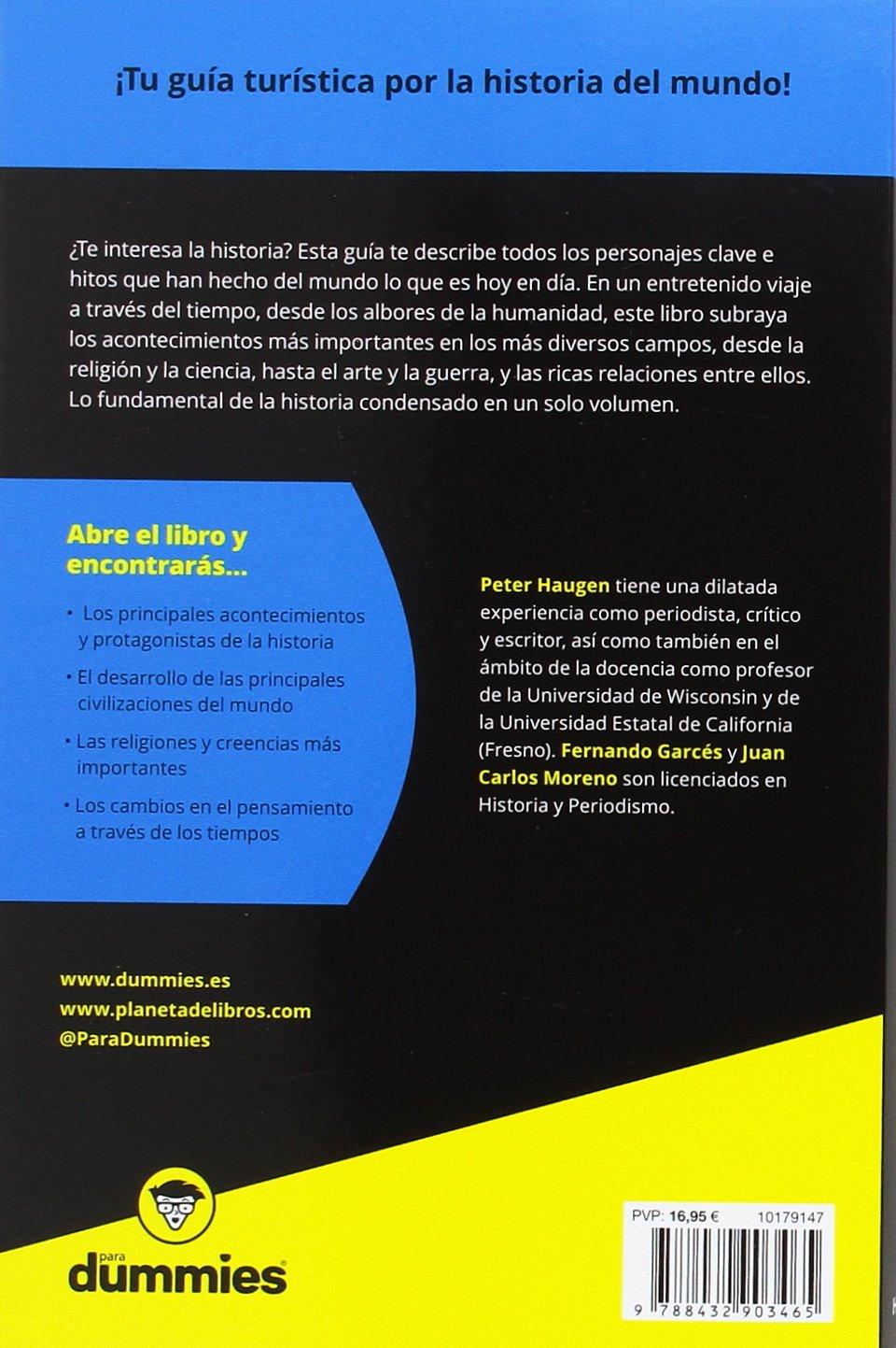 Historia del mundo para Dummies: Amazon.es: Haugen, Peter ...