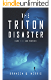 The Triton Disaster: Hard Science Fiction