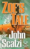 Zoe's Tale: An Old Man's War Novel: 4