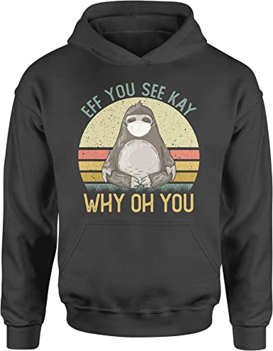 Eff You See Kay Why Oh You Funny Skeleton Unisex Hoodie