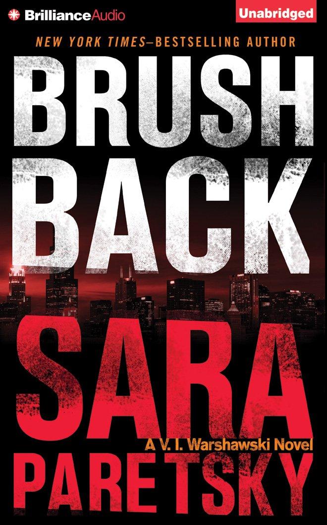 Download Brush Back (V. I. Warshawski Series) PDF