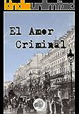 El Amor Criminal