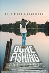 Gone Fishing: The Hook Kindle Edition