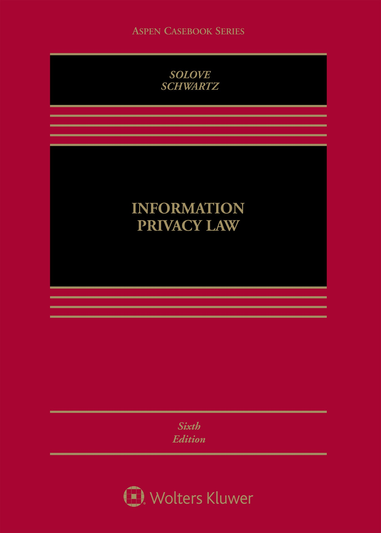 Information Privacy Law (Aspen Casebook) by Wolters Kluwer