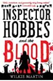 Inspector Hobbes and the Blood: unhuman I - A fast paced comedy crime fantasy (Volume 1)