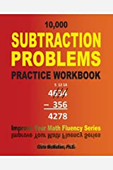 10,000 Subtraction Problems Practice Workbook: Improve Your Math Fluency Series Paperback