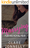 Marrying for His Royal Heir