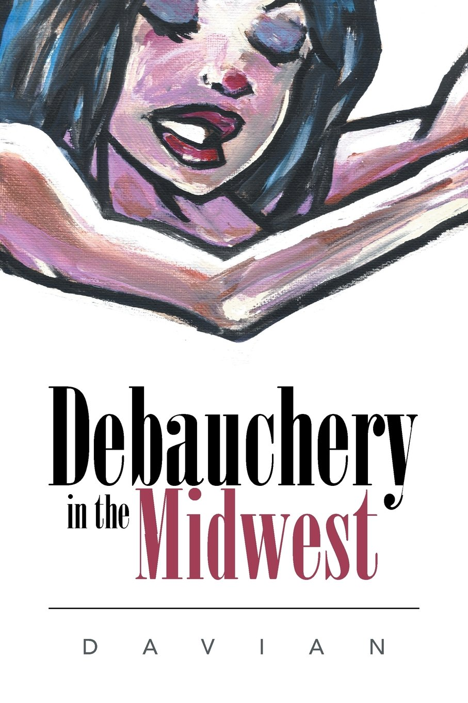 Download Debauchery in the Midwest ebook