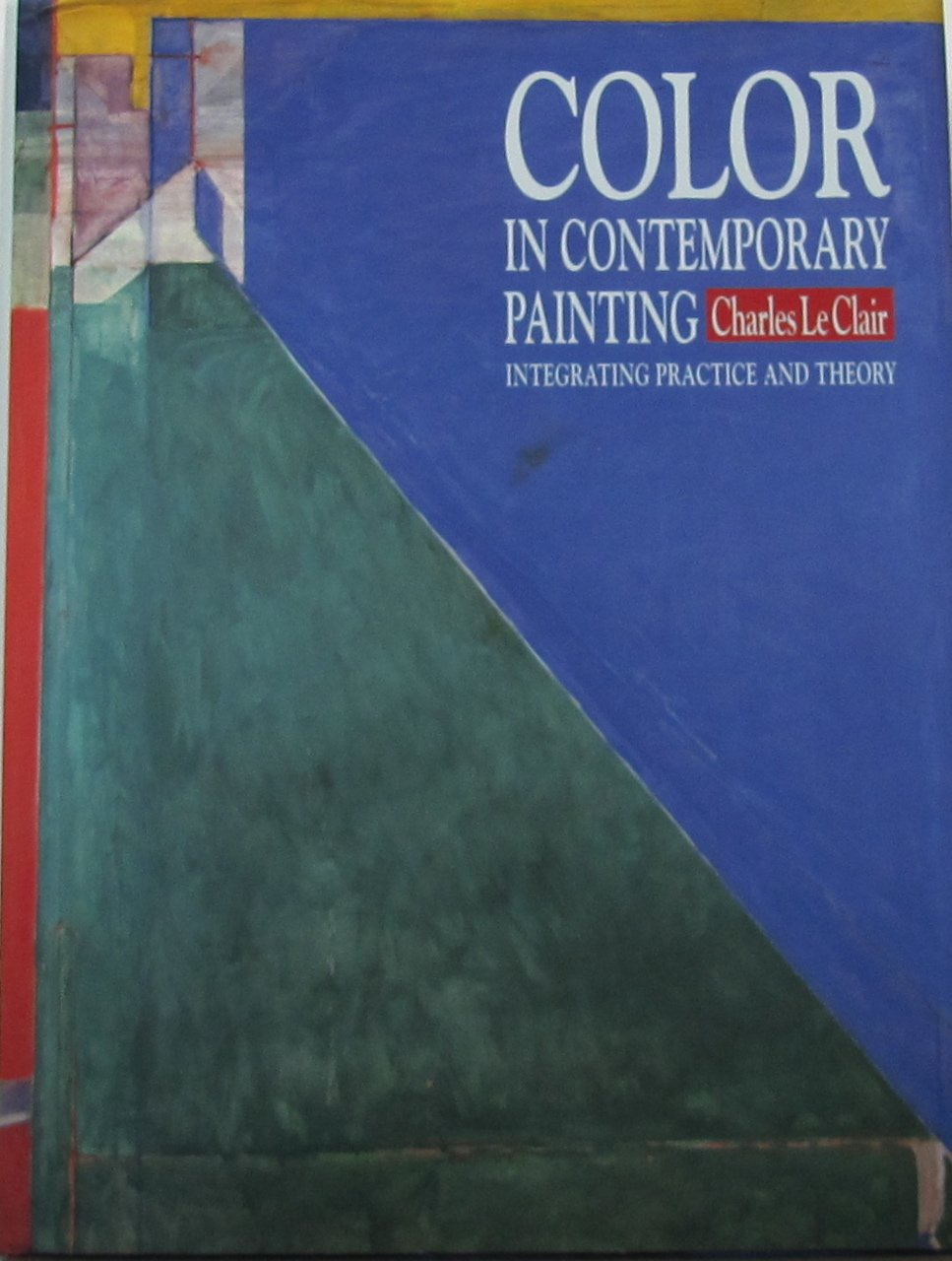 Color in Contemporary Painting: Integrating Practice and Theory