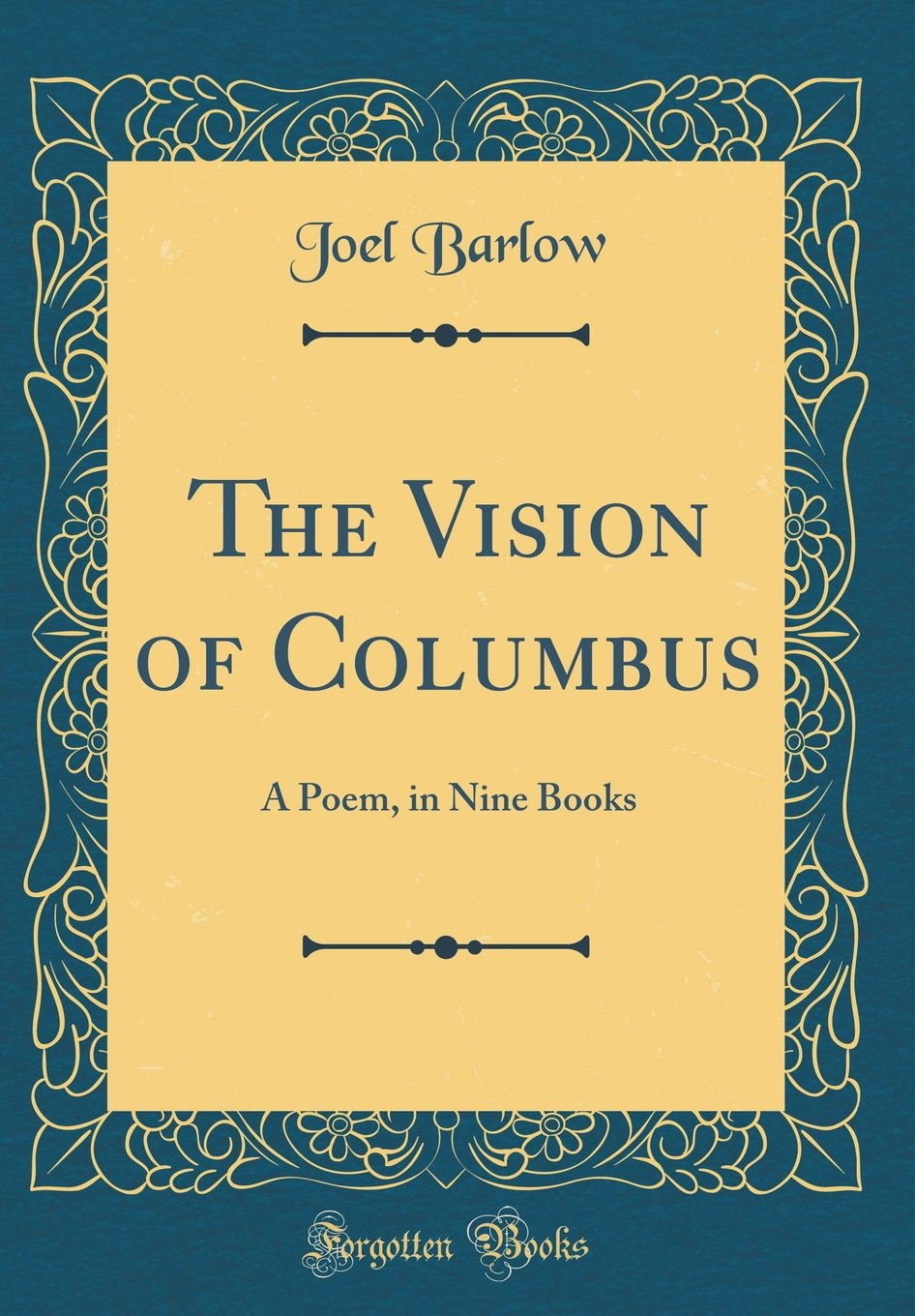 Read Online The Vision of Columbus: A Poem, in Nine Books (Classic Reprint) ebook