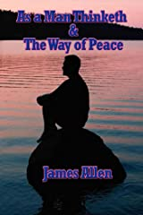 As a Man Thinketh & The Way of Peace (Unabridged Start Publishing LLC) Kindle Edition