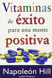 Vitaminas de exito para una mente positiva (Spanish Edition)