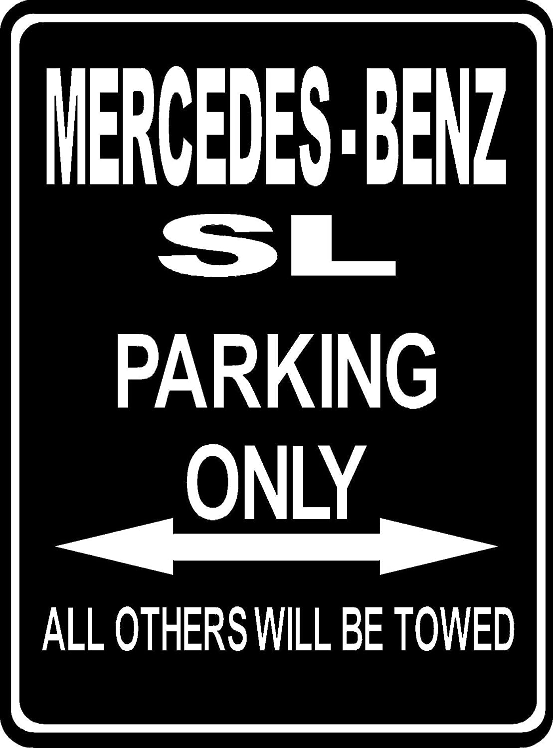 Custom parksign - Parking Only MERCEDES-BENZ SL - parking lot sign. (ALL FIXING INCLUDED)(Extra Large Size:32cm x 24cm)